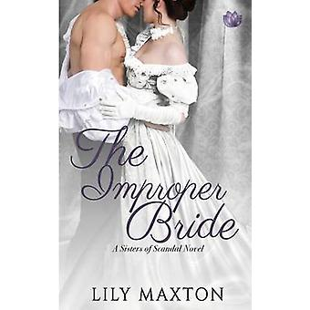 The Improper Bride by Maxton & Lily
