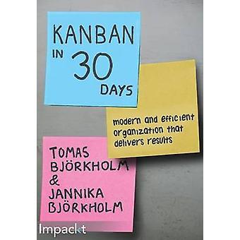 Kanban in 30 days by Bjrkholm & Tomas