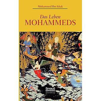 Das Leben Mohammeds von Ishak & Mohammed Ibn