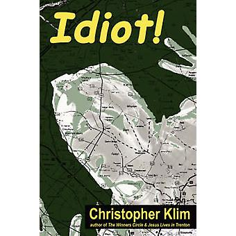 Idiot by Klim & Christopher