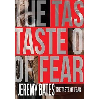 The Taste of Fear by Bates & Jeremy