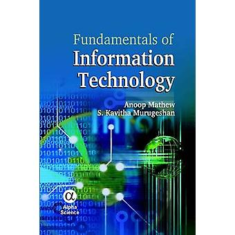 Fundamentals of Information Technology by Mathew Anoop - S. Kavitha M