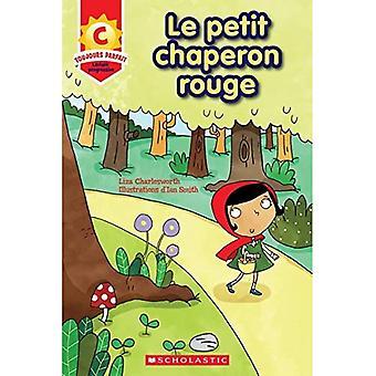 Toujours Parfait: Le Petit Chaperon Rouge (C) (Toujours Parfait - Lecture� Progressive)