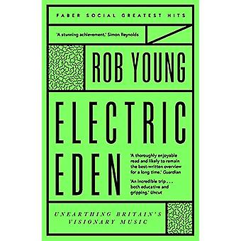Electric Eden - Unearthing Britain's Visionary Music by Rob Young - 97