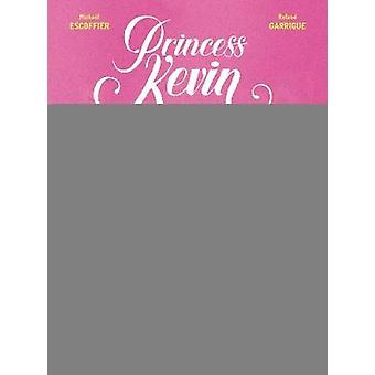 Princess Kevin by Michael Escoffier - 9780711254350 Book