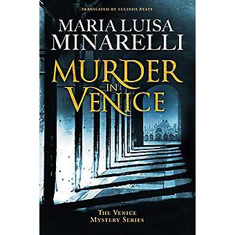 Murder in Venice by Maria Luisa Minarelli - 9781542094184 Book