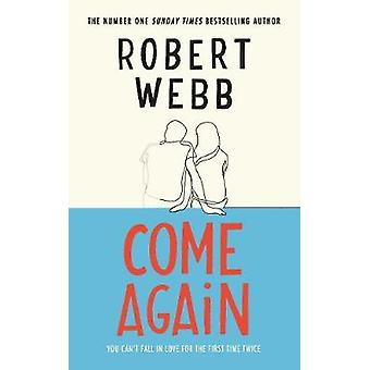 Come Again by Robert Webb - 9781786890122 Book