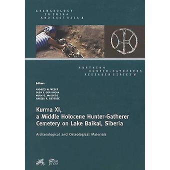 Kurma XI - a Middle Holocene Hunter-Gatherer Cemetery on Lake Baikal