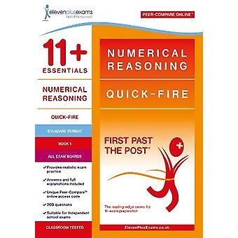 11+ Essentials Numerical Reasoning - Quick-fire Book 1 - 9781912364305