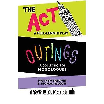 Outings & The Act by Matthew Baldwin - 9780573114915 Book