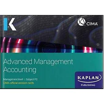 P2 ADVANCED MANAGEMENT ACCOUNTING - REVISION KIT by KAPLAN PUBLISHING