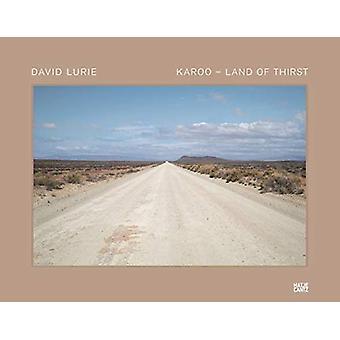 David Lurie - Karoo - Land of Thirst by Ashraf Jamal - 9783775745949 B