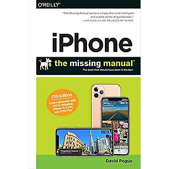 iPhone - The Missing Manual - The Book That Should Have Been in the Box