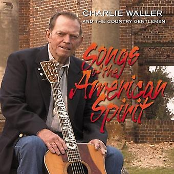 Charlie Waller & the Country Gentlemen - Songs of the American Spirit [CD] USA import