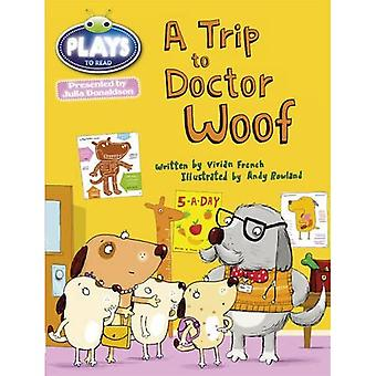 Julia Donaldson Plays Trip to Doctor Woof (blue) (BUG CLUB)