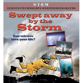 Swept Away by the Storm by Law & FeliciaBailey & Gerry