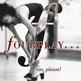 Fourplay - ...Yes Please! [CD] USA import