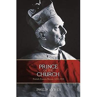 Prins van de Kerk: Patrick Francis Moran, 1830-1911