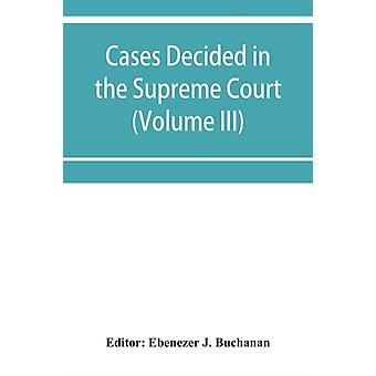 Cases decided in the Supreme Court of the Cape of Good Hope by Edited by Ebenezer J Buchanan