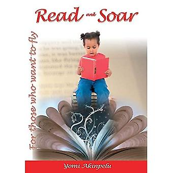 Read and Soar: For Those Who Want to Fly