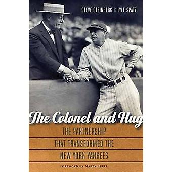 The Colonel and Hug by Steve SteinbergLyle Spatz