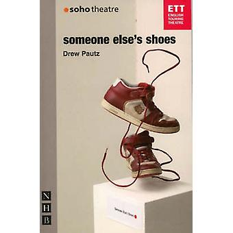 Someone Elses Shoes by Drew Pautz