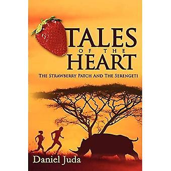 Geschichten des Herzens: Der Erdbeer-Patch und die Serengeti