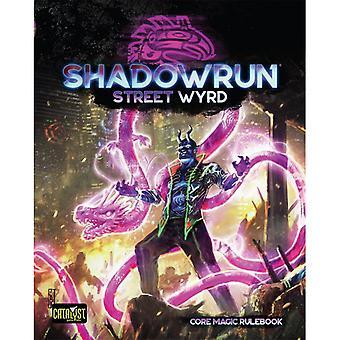 Shadowrun Street Wyrd Core Magic Rulebook