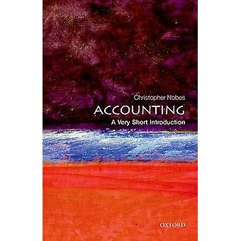 Accounting A Very Short Introduction by Christopher Nobes