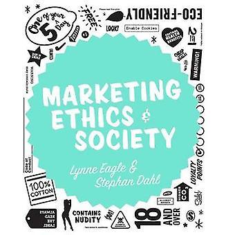 Marketing Ethics  Society by Eagle & Lynne