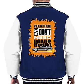 Back To The Future Delorean We Dont Need Roads Men's Varsity Jacket