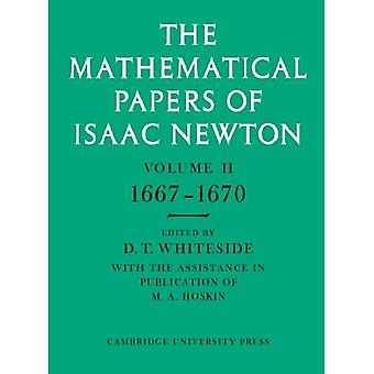 The Mathematical Papers of Isaac Newton: 1667-1670