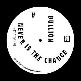 Bullion - Never Is the Change [Vinyl] USA import
