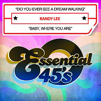 Randy Lee - Did You Ever See a Dream Walking / Baby Where USA import