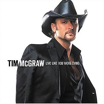 Tim McGraw - Live Like You Were Dying [CD] USA import