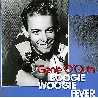 Gene O'Quin - Boogie Woogie Fever [CD] USA import