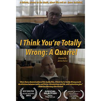 I Think You Are Totally Wrong: A Quarrel [DVD] USA import