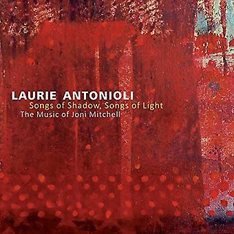 Laurie Antonioli - Songs of Shadow Songs of Light [CD] USA import