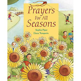 Prayers for All Seasons by Sophie Piper - Elena Temporin - 9780745962