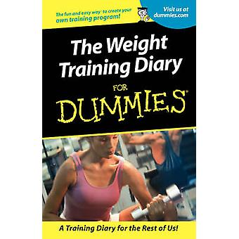 The Weight Training Diary for Dummies by Allen St. John - 97807645533