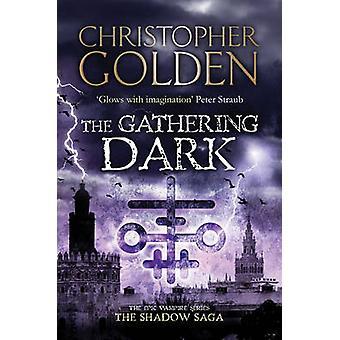 La oscuridad de la reunión de Christopher Golden - libro 9781847399274