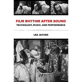 Film Rhythm After Sound - Technology - Music - and Performance by Lea