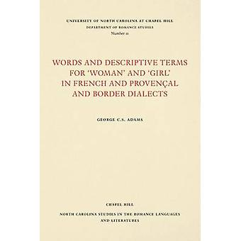 Words and Descriptive Terms for  -Woman - and  -Girl - in French - Proven