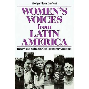 Women's Voices from Latin America - Interviews with Six Contemporary A