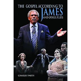 The Gospel According to James en andere toneelstukken door Charles Smith - 9780