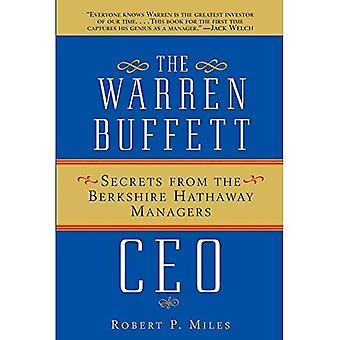 Le chef de la direction de Warren Buffett: Secrets des gestionnaires Berkshire Hathaway