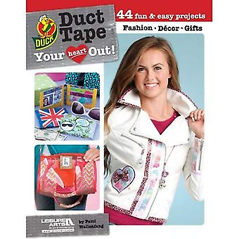 Duct Tape Your Heart Out! (Hus)