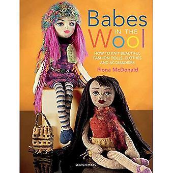 Babes in der Wolle: wie man strickt, schöne Mode-Puppen, Kleidung und Accessoires