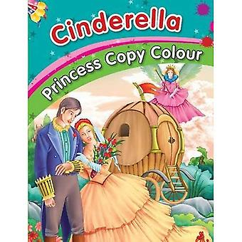 Cinderella (Princess Copy Colour Series)