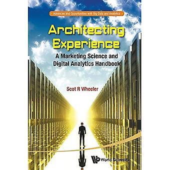 Röra erfarenhet: En marknadsföring vetenskap och Digital Analytics handbok: 1 (förskott och möjligheter med...